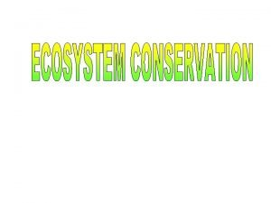 ECOSYSTEM The selfsustaining structural and functional interaction between