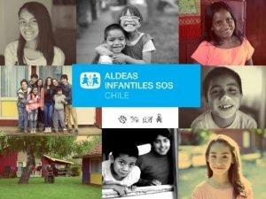 Aldeas Infantiles SOS Somos una organizacin independiente no