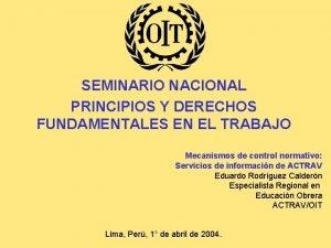 SEMINARIO NACIONAL PRINCIPIOS Y DERECHOS FUNDAMENTALES EN EL