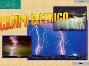 2008 Abud 2008 CAMPO Campo Eltrico Campo Magntico