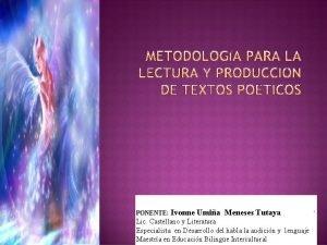 PONENTE Ivonne Umia Meneses Tutaya Lic Castellano y