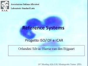 Associazione Italiana Allevatori Laboratorio Standard Latte Reference Systems