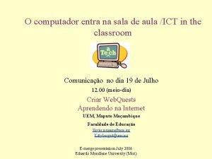 O computador entra na sala de aula ICT