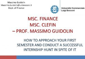 Massimo Guidolin Massimo Guidolinunibocconi it Dept of Finance