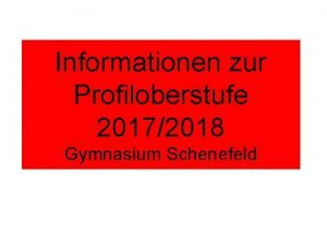 Informationen zur Profiloberstufe 20172018 Gymnasium Schenefeld Profiloberstufe 20172018