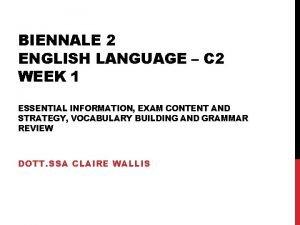 BIENNALE 2 ENGLISH LANGUAGE C 2 WEEK 1