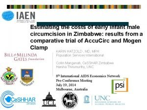 Estimating the costs of early infant male circumcision