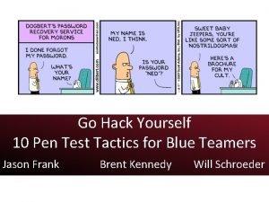Go Hack Yourself 10 Pen Test Tactics for