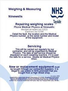 Weighing Measuring Ninewells Repairing weighing scales Phone Medical