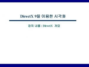 Direct X Direct X 10 Windows Vista Direct
