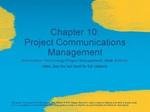 Chapter 10 Project Communications Management Information Technology Project