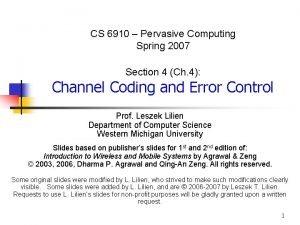 CS 6910 Pervasive Computing Spring 2007 Section 4