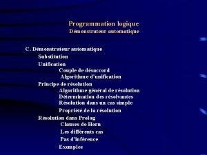 Programmation logique Dmonstrateur automatique C Dmonstrateur automatique Substitution