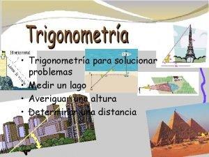 Trigonometra para solucionar problemas Medir un lago Averiguar