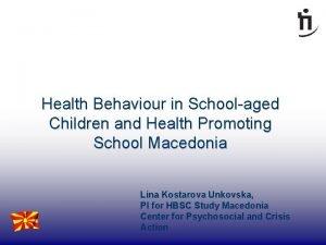 Health Behaviour in Schoolaged Children and Health Promoting