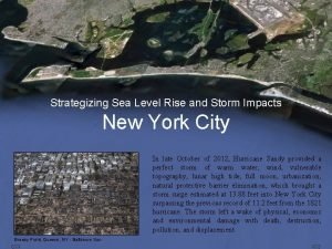 Strategizing Sea Level Rise and Storm Impacts New
