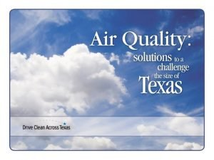 State of Texas Air Ozone and Particulate Matter