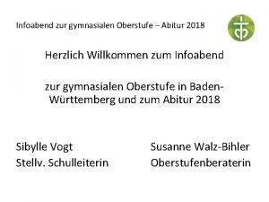 Infoabend zur gymnasialen Oberstufe Abitur 2018 Herzlich Willkommen