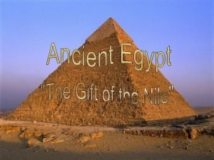 Ancient Egypt Why so stable Ancient Egypt lasted
