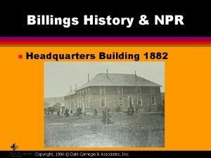 Billings History NPR l Headquarters Building 1882 Copyright