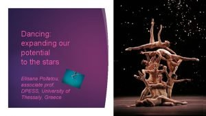Dancing expanding our potential to the stars Elisana