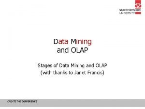 Data Mining and OLAP Stages of Data Mining