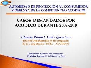 AUTORIDAD DE PROTECCIN AL CONSUMIDOR Y DEFENSA DE