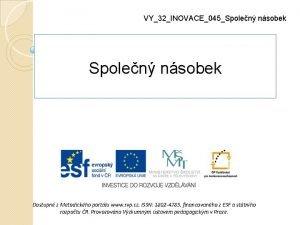 VY32INOVACE045Spolen nsobek Dostupn z Metodickho portlu www rvp