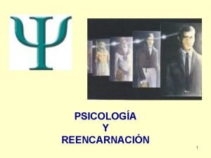 PSICOLOGA Y REENCARNACIN 1 OBJETO DE LA PSICOLOGA
