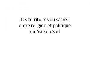 Les territoires du sacr entre religion et politique