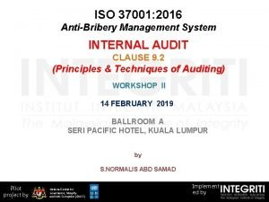 ISO 37001 2016 AntiBribery Management System INTERNAL AUDIT