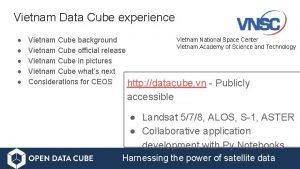 Vietnam Data Cube experience Vietnam National Space Center