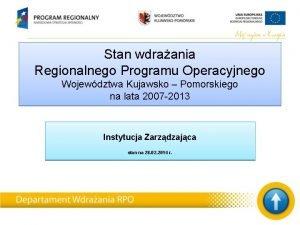 Stan wdraania Regionalnego Programu Operacyjnego Wojewdztwa Kujawsko Pomorskiego