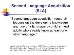 Second Language Acquisition SLA Second language acquisition research