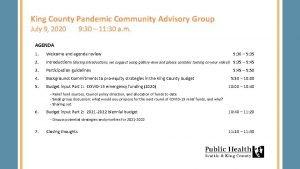King County Pandemic Community Advisory Group July 9