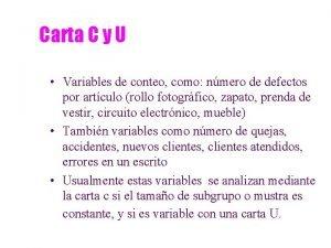 Carta C y U Variables de conteo como