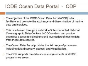 IODE Ocean Data Portal ODP The objective of