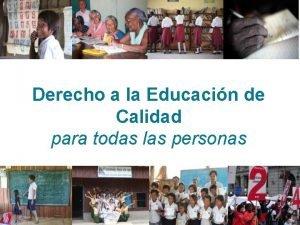 Derecho a la Educacin de Calidad para todas