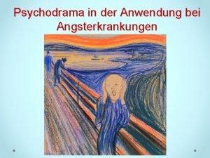 Psychodrama in der Anwendung bei Angsterkrankungen Angst essen