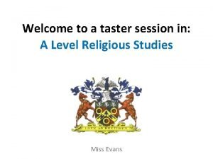 Welcome to a taster session in A Level