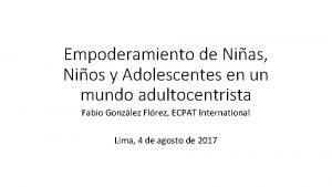Empoderamiento de Nias Nios y Adolescentes en un