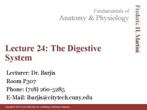Anatomy Physiology Lecture 24 The Digestive System Lecturer