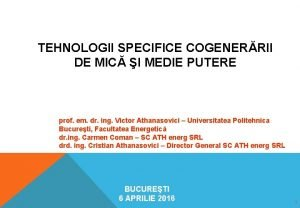 TEHNOLOGII SPECIFICE COGENERRII DE MIC I MEDIE PUTERE