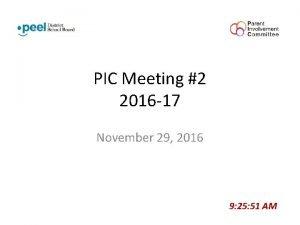 PIC Meeting 2 2016 17 November 29 2016