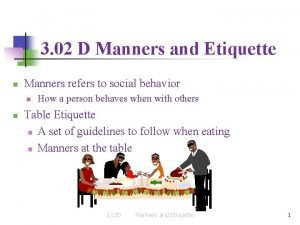 3 02 D Manners and Etiquette n Manners