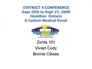 DISTRICT 4 CONFERENCE Sept 25 th to Sept