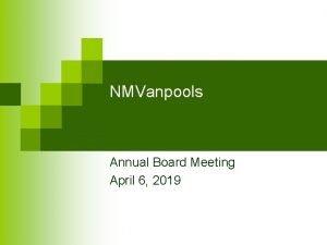 NMVanpools Annual Board Meeting April 6 2019 Agenda