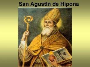 San Agustn de Hipona TEMA 22 San Agustn