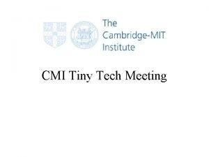 CMI Tiny Tech Meeting Meeting Agenda CMI Project