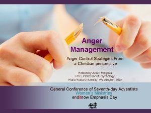 Anger Management Anger Control Strategies From a Christian